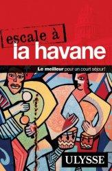 Dernières parutions dans Escale, Escale à la Havane