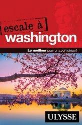 Dernières parutions dans Escale, Escale à Washington