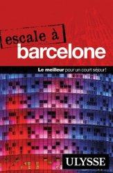 Dernières parutions dans Escale, Escale à Barcelone