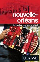 Dernières parutions sur Guides USA divers, Escale à la Nouvelle-Orléans