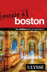 Dernières parutions dans Escale, Escale à Boston. 3e édition