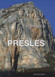 Dernières parutions sur Alpinisme - Escalade - Trail - Randos, Escalades à Presles