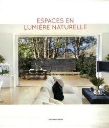 Dernières parutions sur Architecture intérieure, Espaces en lumière naturelle