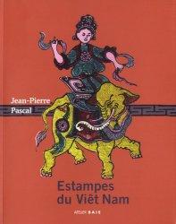 Dernières parutions sur Art de l'Asie du sud-est, Estampes du Viêt Nam. La culture vietnamienne à travers les estampes populaires
