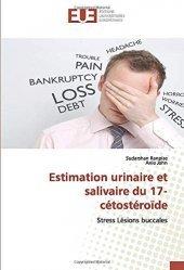 Dernières parutions sur Médecine générale, Estimation urinaire et salivaire du 17-cétostéroïde