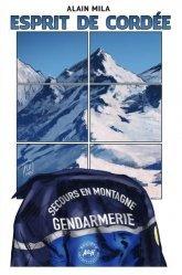 Dernières parutions sur Paysages de montagne, Esprit de cordée