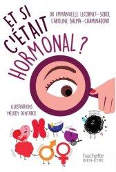 Dernières parutions sur Endocrinologie, Et si c'était hormonal?