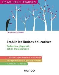 Dernières parutions dans Les ateliers du praticien, Etablir les limites éducatives