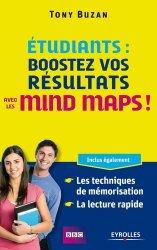 Dernières parutions sur Lecture rapide, Etudiants : boostez vos résultats avec les mind maps !