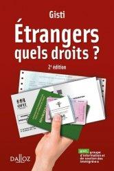 Dernières parutions sur Droits des étrangers, Etrangers. Quels droits ? 2e édition