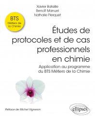 Dernières parutions dans Références sciences, Etudes de protocoles et de cas professionnels en chimie