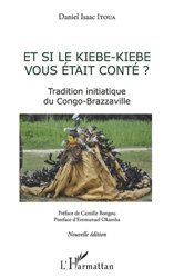Dernières parutions sur Langues africaines autres, Et si le kiebe-kiebe vous était conté ?