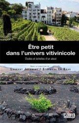 Dernières parutions sur Cépages et vignobles, Etre petit dans l'univers vitivinicole