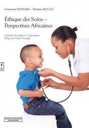 Dernières parutions sur Médecine, Ethique des soins. Perspectives africaines