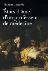 Dernières parutions sur Hématologie, Etats d'âme d'un professeur de médecine