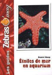 Dernières parutions sur Plantes et invertébrés d'aquarium, Étoiles de mer en aquarium