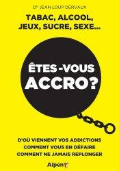 Dernières parutions sur Addictions, Etes-vous accro?