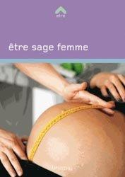 Souvent acheté avec Guide pratique de clinique périnatale, le Etre sage-femme