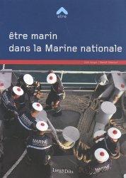 Dernières parutions sur Transport maritime, Etre marin dans la Marine nationale