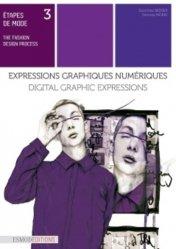 Dernières parutions sur Techniques professionnelles, Etapes de mode - Tome 3, Expressions graphiques numériques