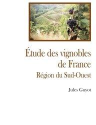Dernières parutions sur Vins et savoirs, Etude sur le vignoble du sud ouest