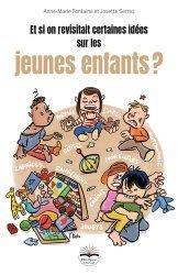 Dernières parutions sur Questions d'éducation, Et si on revisitait certaines idées sur les jeunes enfants ?