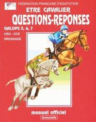 Souvent acheté avec Réussir ses galops 5 à 7, le Être cavalier questions réponses galops 5, 6, 7