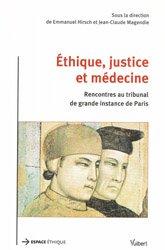Nouvelle édition Éthique, justice et médecine