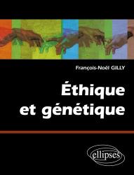 Dernières parutions dans La bioéthique en questions, Éthique et génétique