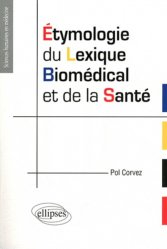 Dernières parutions dans Sciences Humaines en Médecine, Etymologie du lexique biomédical et de la santé
