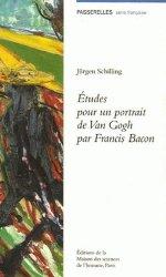 Dernières parutions dans Passerelles, Etudes pour un portrait de Van Gogh par Francis Bacon