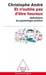 Dernières parutions dans Poches Psychologie, Et n'oublie pas d'être heureux
