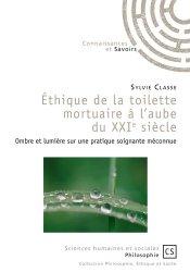Dernières parutions sur Thanatopraxie, Éthique de la toilette mortuaire à l'aube du XXIe siècle