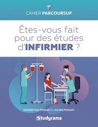 Dernières parutions sur Etudes infirmières, Etes-vous fait pour les études d'infirmier(e) ?