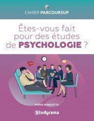 Dernières parutions sur Psychologie pour les étudiants, Etes-vous fait pour les études de psychologie ?