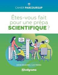 Dernières parutions sur Prépas - Écoles d'ingénieurs, Etes-vous fait pour une prepa scientifique ?