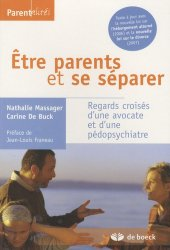 Dernières parutions dans Parentalités, Etre parents et se séparer. Regards croisés d'une avocate et d'une pédospychiatre