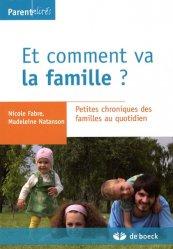 Dernières parutions dans Parentalités, Et comment va la famille ? Petites chroniques des familles au quotidien