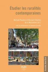 Dernières parutions sur Géographie de la France, Etudier les ruralités contemporaines