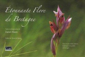 Souvent acheté avec Cabanes, le Étonnante flore de Bretagne
