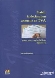 Souvent acheté avec Plan comptable des exploitations agricoles Documents de synthèse annuels, le Établir la déclaration annuelle de TVA pour une exploitation agricole