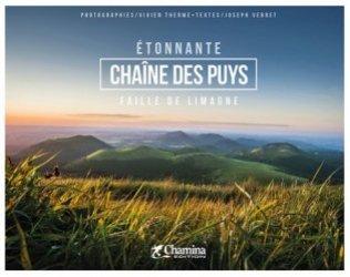 Dernières parutions sur Auvergne Rhône-Alpes, Etonnante chaîne des puys