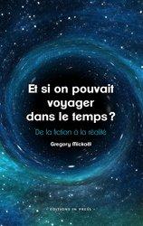 Dernières parutions sur Cosmologie, Et si on pouvait voyager dans le temps ?