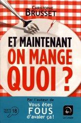 Dernières parutions dans Essai, Et maintenant, on mange quoi ?