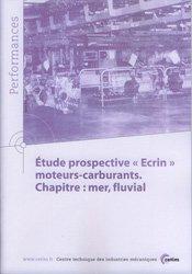 Dernières parutions sur Construction et maintenance, Étude prospective Ecrin moteurs-carburants