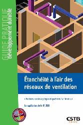 Dernières parutions sur Isolation - Acoustique, Etanchéité à l'air des réseaux de ventilation / performance énergétique et qualité de l'air intérieu