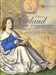 Dernières parutions dans Renaissance, Etienne Colaud et l'enluminure parisienne sous le règne de François Ier