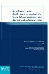 Dernières parutions dans Thèses de l'UCL, Etude du comportement physiologique et agronomique de la tomate (Solanum lycopersicum L.) en réponse à un stress hydrique précoce