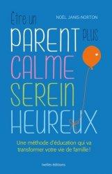 Souvent acheté avec Du calme !, le Etre un parent plus calme, serein, heureux