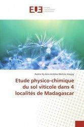 Dernières parutions sur L'exploitation viticole - Commercialisation, Etude physico-chimique du sol viticole dans 4 localités de Madagascar